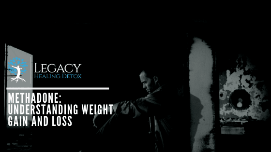 Methadone: Understanding Weight Gain and Loss